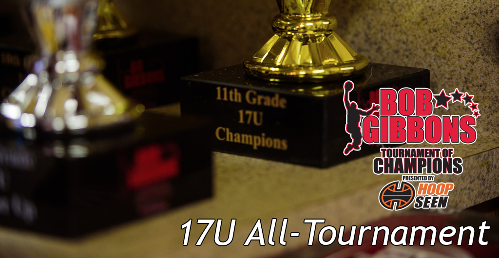 Bob Gibbons Tournament of Champions 17U All-Tournament team