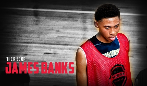 James Banks basketball on the rise